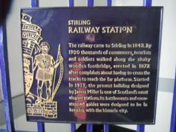 The plaque on the entrance to the station provides some history to Stirling railway station.