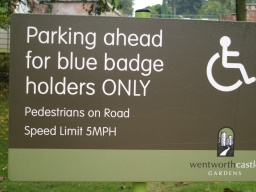 This sign is next to the road leading from the main car park to the disabled parking bays.